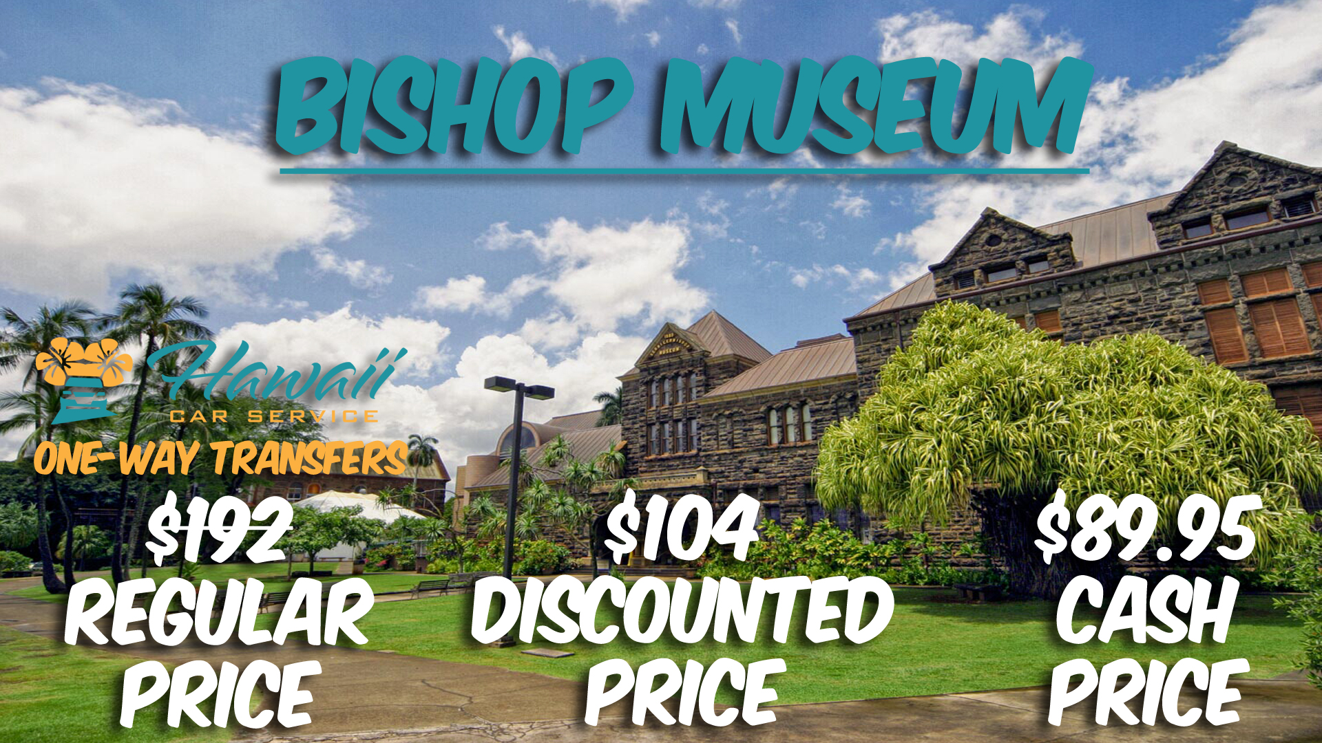 Bishop Museum Transportation Service