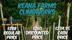 Keana Farms Climbworks Transportation Service