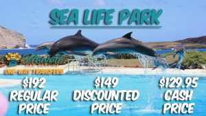 Sea Life Park Transportation Service
