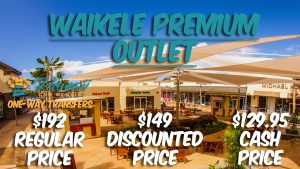 Waikele Premium Outlet Transportation Service
