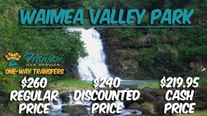 Waimea Valley Park Transportation Service